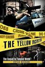 The Yellow Incentive: The Sequel to Tangled Webs by Bryan Roskams (Paperback / softback, 2012)