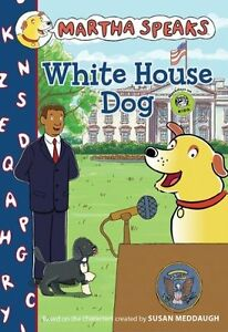 Martha-Speaks-White-House-Dog-Chapter-Book-by-Susan-Meddaugh
