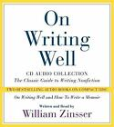 On Writing Well by William Zinsser (2004, CD, Abridged)