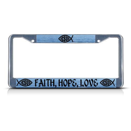 FAITH LOVE RELIGIOUS CHRIST Heavy Duty Metal License Plate Frame Tag HOPE
