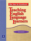 Teaching English Language Learners: The How-to Handbook by Teresa Walter (Paperback, 2004)