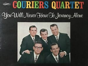 COURIERS-QUARTET-You-Will-Never-Have-To-Journey-Alone-NM-1963-LP-bonus-CD-TESTED