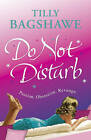Do Not Disturb by Tilly Bagshawe (Paperback, 2008)