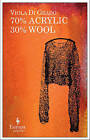 70% Acrylic 30% Wool by Viola Di Grado (Paperback, 2013)