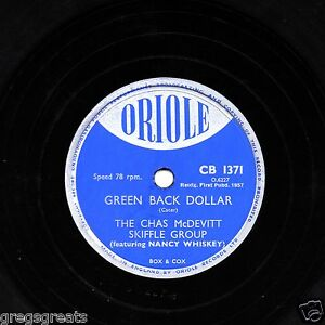1957-UK-No-28-CHAS-McDEVITT-SKIFFLE-78-GREEN-BACK-DOLLAR-ORIOLE-CB-1371-EX