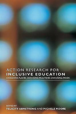 1 of 1 - Action Research for Inclusive Education: Changing Places, Changing-ExLibrary