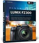 Lumix FZ300 von Jacqueline Esen (2015, Gebundene Ausgabe)