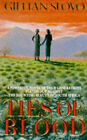 Ties of Blood by Gillian Slovo (Paperback, 1990)