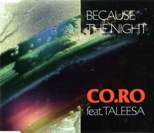 CO-RO-Feat-Taleesa-Maxi-CD-Because-The-Night-Germany-EX-EX