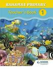 Bahamas Primary Mathematics Teacher's Book 1 by Karen Morrison (Paperback, 2016)