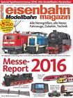 Eisenbahn magazin special. Sonderheft Spielwarenmesse 2016 (2016, Taschenbuch)