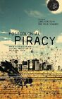 Postcolonial Piracy: Media Distribution and Cultural Production in the Global South by Bloomsbury Publishing PLC (Hardback, 2014)