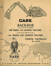 Case Vintage Backhoe Parts Catalog Manual For 310 310c Crawler Tractors A648
