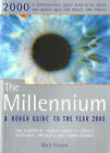 The Millennium: The Rough Guide by Nick Hanna (Paperback, 1998)