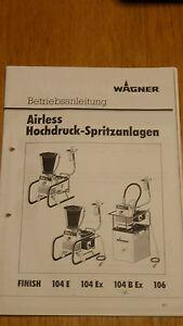 INSTRUCCIONES-DE-USO-MANUAL-DE-INSTRUCCIONES-WAGNER-airless-ACABADO-104B-EX