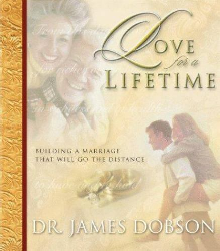 Love for a Lifetime: Building a Marriage That Will Go the Distance Audio Cassett