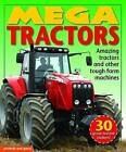 Mega Tractors: Amazing Tractors and Other Tough Farm Machines by Louise Pritchard (Paperback, 2016)