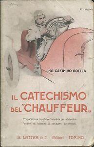 Boella-Il-Catechismo-del-Chauffeur-Lattes-1916-37-Migliaio-Automobilia