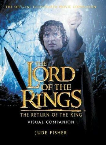 The Return of the King Visual Companion (The Lord of the Rings), Fisher, Jude, U