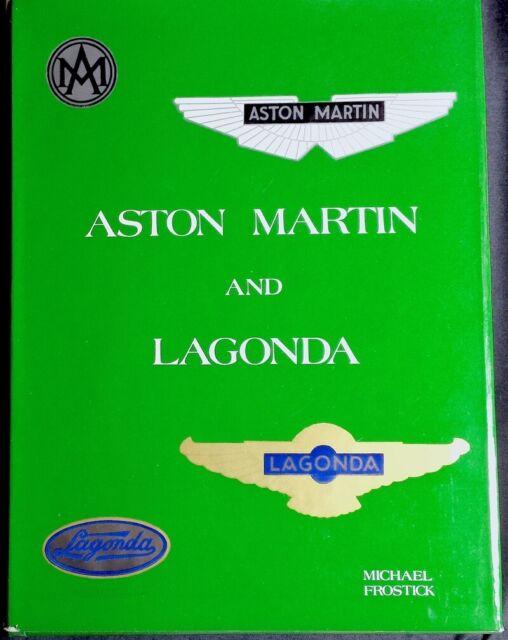 Aston Martin and Lagonda Michael Frostick 0901564249 1977Dalton Watson LTD