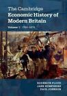 The Cambridge Economic History of Modern Britain 2 Volume Hardback Set by Cambridge University Press (Multiple copy pack, 2014)