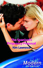 The Spaniard's Pregnancy Proposal by Kim Lawrence (Paperback, 2006)