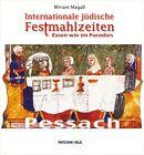 Internationale jüdische Festmahlzeiten von Miriam Magall (2012, Gebundene Ausgabe)
