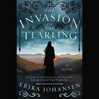The Invasion of the Tearling by Erika Johansen (CD-Audio, 2015)