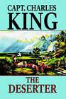The Deserter by Capt Charles King (Paperback / softback, 2005)