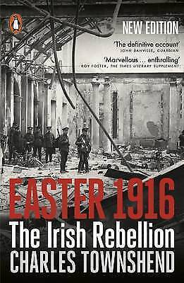 1 of 1 - Easter 1916: The Irish Rebellion, Very Good Condition Book, Townshend, Charles,