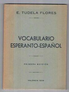 VOCABULARIO-ESPERANTO-ESPANOL-PRIMERA-EDICION-VALENCIA-1959-ERNESTO-TUDELA