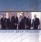 Gonna Keep Telling by Kingdom Heirs (CD, Jul-2002, Sonlite Records)