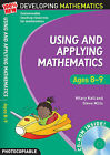 Using and Applying Mathematics: Ages 8-9 by Steve Mills, Hilary Koll (Mixed media product, 2009)