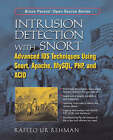 Intrusion Detection with SNORT: Advanced IDS Techniques Using SNORT, Apache, MySQL, PHP and ACID by Rafeeq Rehman (Paperback, 2003)