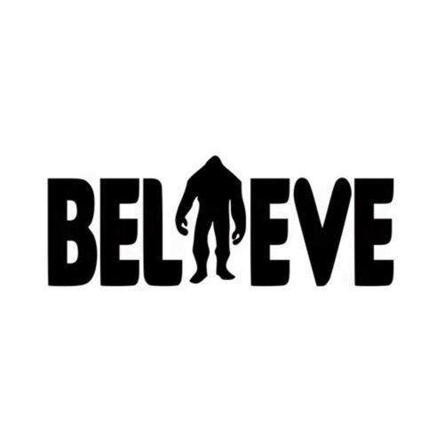 Believe Bigfoot Car Stickers Wall Home Glass Window Door Laptop Auto Truck