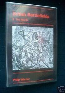 British-Battlefields-2-The-North-Philip-Warner-1972-1st-Military-Battle-Sites
