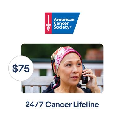 American Cancer Society $75 24/7 Cancer Lifeline Symbolic Charitable Donation