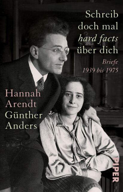 Hannah Arendt - Schreib doch mal ,hard facts' über dich
