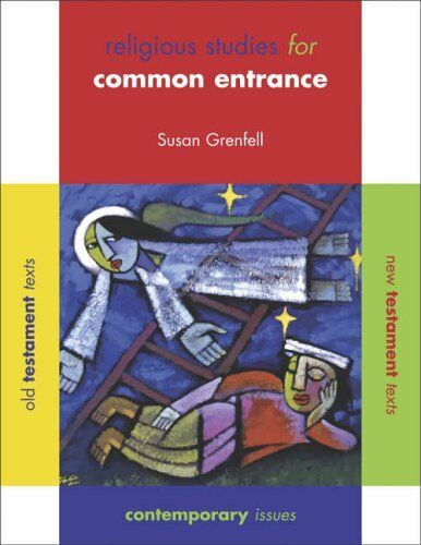 Religious Studies for Common Entrance: Pupil's Book By Susan Grenfell