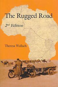 The-Rugged-Road-Theresa-Wallach-London-to-Cape-Town-via-the-Sahara