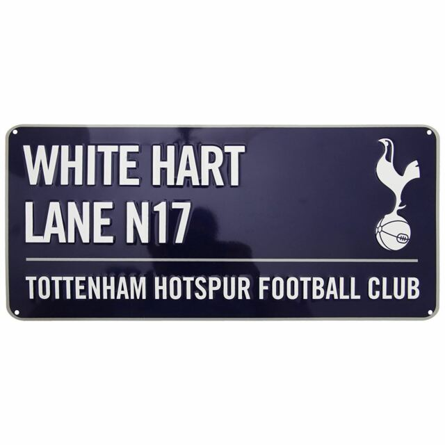 TOTTENHAM HOTSPUR FC WHITE HART LANE METALLIC EMBOSSED STREET SIGN FOOTBALL