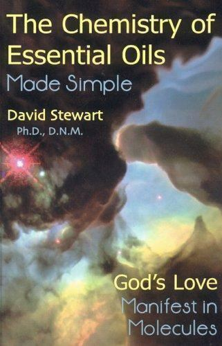 The-Chemistry-of-Essential-Oils-Made-Simple-God-039-s-Love-Manifest-in-Molecules