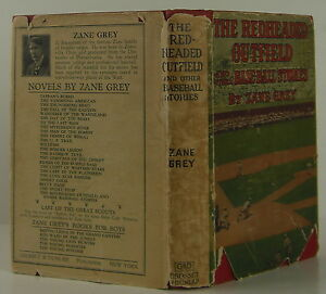 Zane Grey The Redheaded Outfield And Other Baseball