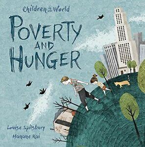 Poverta-E-Fame-Bambini-IN-Our-World-Da-Spilsbury-Louise-Nuovo-Libro-Gratis