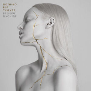 NOTHING-BUT-THIEVES-Broken-Machine-CD-BRAND-NEW
