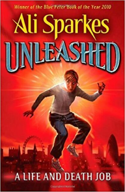 Unleashed Life and Death Job by Ali Sparkes (Paperback) New Book