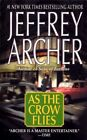 as The Crow Flies by Jeffrey Archer 9780312997113 Paperback 2004