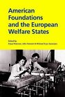 American Foundations & the European Welfare States by University Press of Southern Denmark (Paperback, 2013)