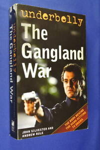UNDERBELLY-THE-GANGLAND-WAR-John-Silvester-Andrew-Rule-AUSSIE-TRUE-CRIME-BOOK