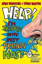 Help! I'm Trapped in My Best Friend's Nose!: and 8 other JUST CRAZY stories!, Gr